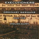 Hitler's willing executioners…then and now