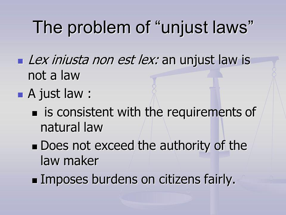 unjust law essay Every individual in a society has a responsibility to obey just laws and, even more importantly, to disobey and resist unjust laws 嘉文博译sample essay once a socie.