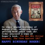 Happy Birthday Roger Stone