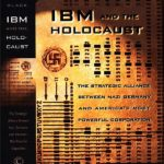 How the U.S., IBM, and Hitler Created the World's First Technocracy, Part I