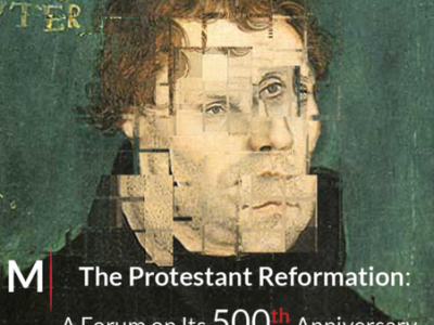 Rediscovering Martin Luther-500 Years of Protestant Reformation and Revolution