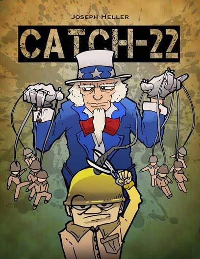 Image result for enemy is anyone who can get you killed catch 22